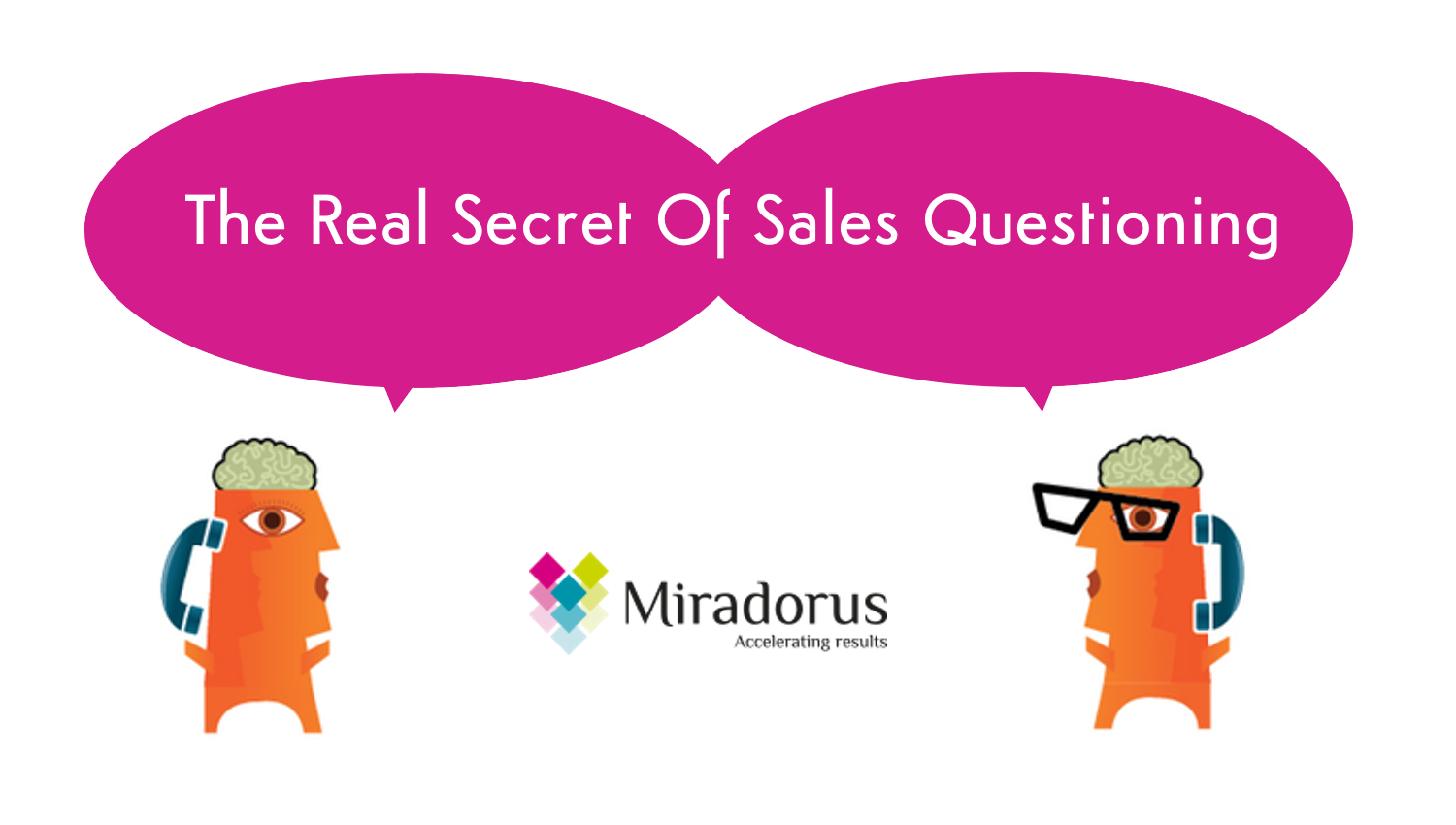 Sales Questioning Secrets